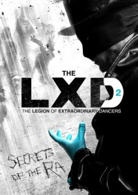 The LXD: The Legion of Extraordinary Dancers poster