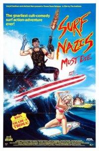 Surf Nazis Must Die poster