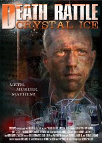 Death Rattle Crystal Ice poster