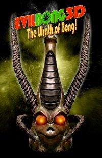 Evil Bong 3: The Wrath of Bong poster
