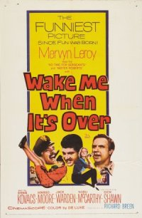 Wake Me When It's Over poster