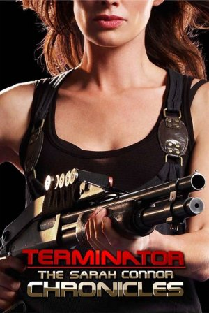 Terminator: The Sarah Connor Chronicles 803x1200