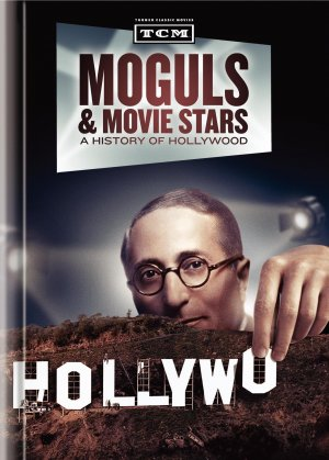 Moguls & Movie Stars: A History of Hollywood 1640x2288