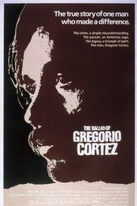 The Ballad of Gregorio Cortez poster
