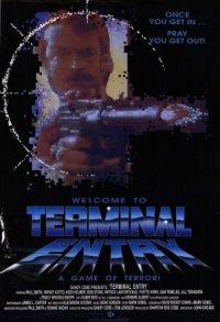 Terminal Entry poster