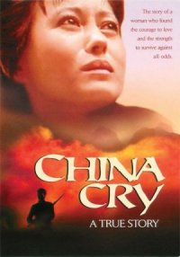 China Cry: A True Story poster