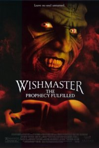 Wishmaster: The Prophecy Fulfilled poster
