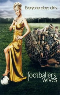 Footballers' Wives poster