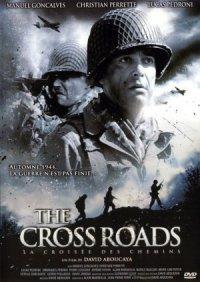 The Cross Roads: La Croisée des Chemins poster