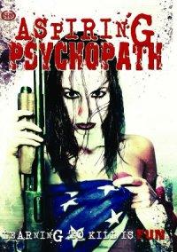 Aspiring Psychopath poster