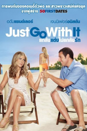 Just Go with It 614x920