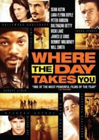 Where the Day Takes You poster