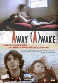 Away (A)wake poster