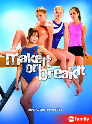 Make It or Break It 500x671