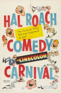 The Hal Roach Comedy Carnival poster