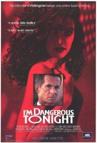 I'm Dangerous Tonight poster