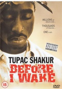 Tupac Shakur: Before I Wake... poster