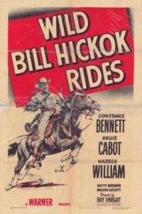 Wild Bill Hickok Rides poster