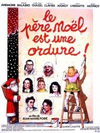 Le père Noël est une ordure poster