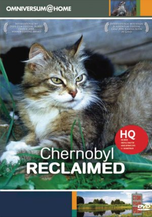 Chernobyl Reclaimed: An Animal Takeover Cover