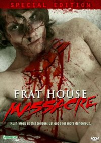 Frat House Massacre poster