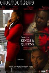 Between Kings and Queens poster
