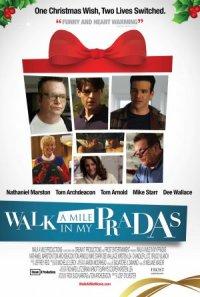 Walk a Mile in My Pradas poster