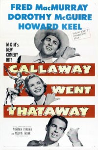 Callaway Went Thataway poster