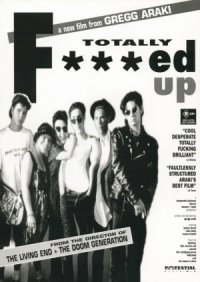 Totally F***ed Up poster