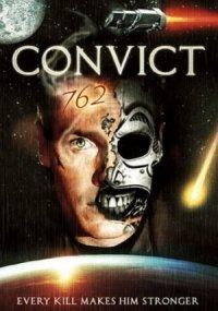 Convict 762 poster