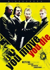 You Move You Die poster