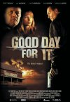 Good Day for It poster