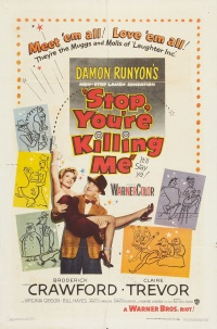 Stop, You're Killing Me poster