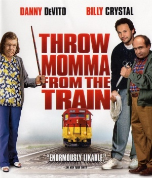 Throw Momma from the Train 854x1000