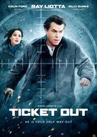 Ticket Out poster