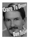 Dare to Dream, Dare to Live! Poster