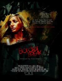 Border Break poster