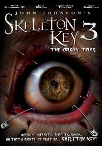 Skeleton Key 3: The Organ Trail poster