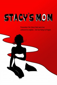 Stacy's Mom poster