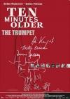 Ten Minutes Older: The Trumpet poster