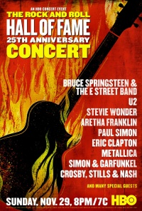 The 25th Anniversary Rock and Roll Hall of Fame Concert poster