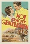 Not Exactly Gentlemen poster