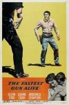 The Fastest Gun Alive poster