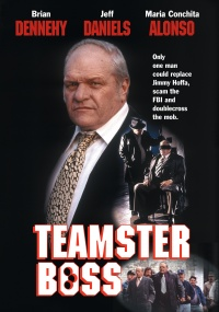 Teamster Boss: The Jackie Presser Story poster
