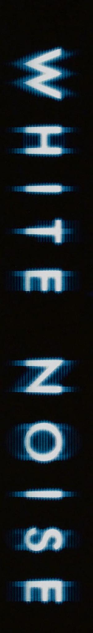 White Noise - Schreie aus dem Jenseits 443x3000