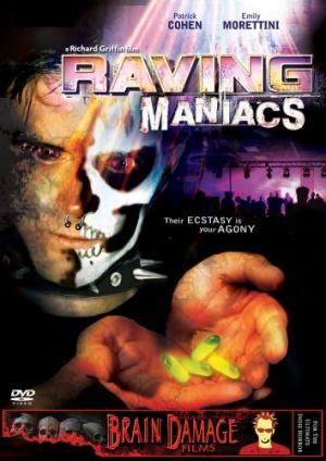 Raving Maniacs 354x500