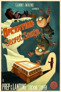 Prep & Landing Stocking Stuffer: Operation: Secret Santa poster