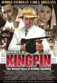 Manila Kingpin: The Asiong Salonga Story poster