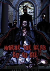 Where the Dead Go to Die poster
