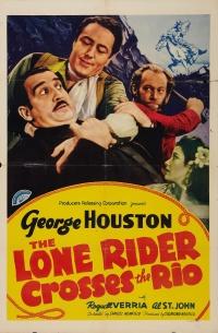 The Lone Rider Crosses the Rio poster